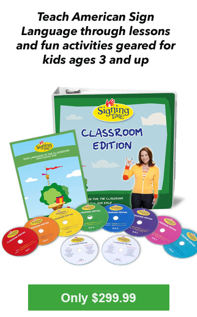 Signing Time Classroom Edition - Sign Language Lessons for Ages 5 +